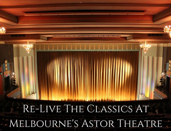 Melbourne's Historic Astor Theatre